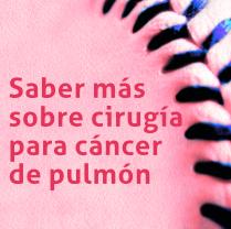 Seminario web 'Saber más sobre cirugía para cáncer de pulmón'